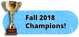 2018 Fall Champions!